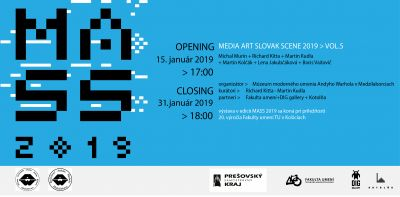Výstava MASS - MEDIA ART SLOVAK SCENE 2019/ Vol. 5
